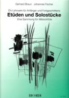 Braun, Gerhard / Fischer, Johannes - Etüden und Solostücke für Altflöte -