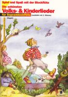 Spiel und Spaß mit der Blockflöte - Die schönsten Volks- und Kinderlieder -   2 Sopranblockflöten