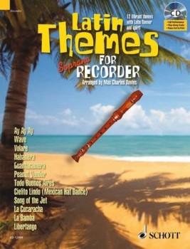 Davies, Max Charles (Hrg.) - Latin Themes - Sopranblockflöte + CD