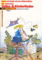 Spiel und Spaß mit der Blockflöte - Die schönsten Volks- und Kinderlieder - 2 Altblockflöten