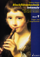 Heyens, Gudrun - Blockflötentechnik intensiv - Band 1