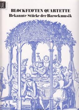 Blockflötenquartette  - Heft 4 Bekannte Stücke der Barockmusik SATB / AAAB / SAAB / SSAB