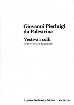 Palestrina, Giovanni Pierluigi da - Vestiva i colli  - SATTB