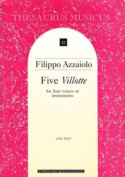 Azzaiolo, Filippo - Five Villotte - SATB