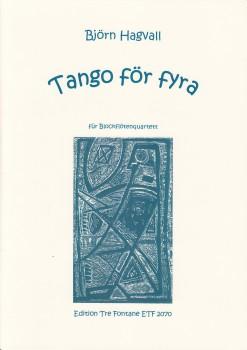 Hagvall, Björn - Tango För Fyra - SATB