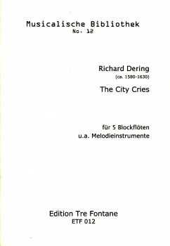 Dering, Richard - The City Cries - SATTB