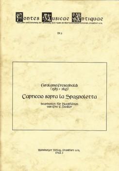 Frescobaldi, Girolamo - Capriccio sopra la Spagnoletta - SATB