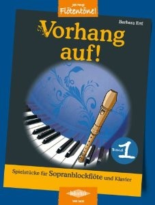 Ertl, Barbara - Vorhang auf! -  Band 1 Sopranblockflöte und Klavier