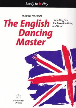 Playford, John  - The English Dancing Master -  Sopran- oder Altblockflöte und Klavier