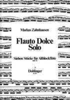Zahnhausen, Markus - Flauto Dolce Solo - Altblockflöte solo