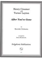 Layton/Creamer - After You've Gone - Blockflötenorchester