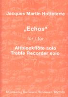 Hotteterre, Jaques Martin - Echos - Altblockflöte solo