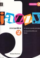 Bonsor, Brian - Jazzy Recorder 2 - Sopranblockflöte und Klavier