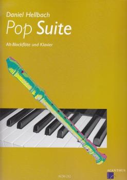 Hellbach, Daniel - Pop-Suite - Altblockflöte und Klavier