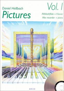 Hellbach, Daniel - Pictures Vol. 1 - Altblockflöte und Klavier + CD