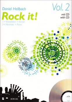 Hellbach, Daniel - Rock it! Vol. 2  - 3 - 4 Blockflöten und Klavier + CD