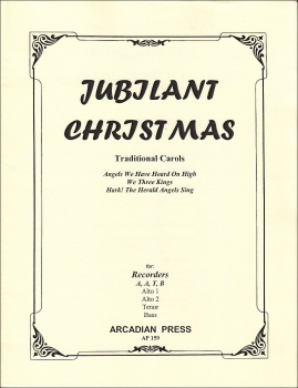 Jubilant Christmas - Traditional Carols - Blockflötenquartett AATB