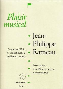 Rameau, Jean-Philipp - Ausgewählte Werke - Sopranblockflöte und Cembalo
