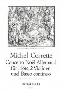 Corrette, Michel - Concerto Noel Allemand - Altblockflöte, 2 Violinen und Bc.