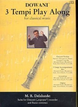 Delalande, Michel-Richard - Suite d-moll - Sopranblockflöte + CD