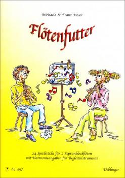 Moser, Michaela & Franz - Flötenfutter - 2 Sopranblockflöten