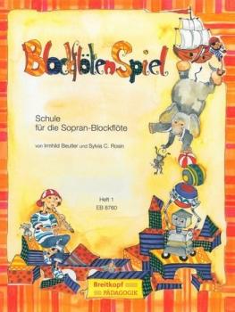 Beutler, Irmgard / Rosin, Sylvia - BlockflötenSpiel Heft 1 -
