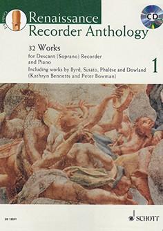 Bennetts, Kathryn / Bowman, Peter- Renaissance Recorder Anthology  1 - Sopranblockflöte und Klavier + CD