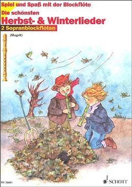 Spiel und Spaß mit der Blockflöte - Die schönsten Herbst- & Winterlieder - 2 Sopranblockflöten