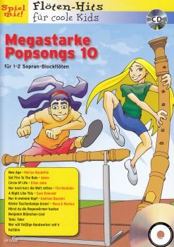 Spiel mit! Flöten-Hits  für coole Kids - Megastarke Popsongs 10 - 2 Sopranblockflöten + CD