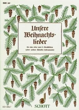 Unsere Weihnachtslieder - 2 Sopranblockflöten