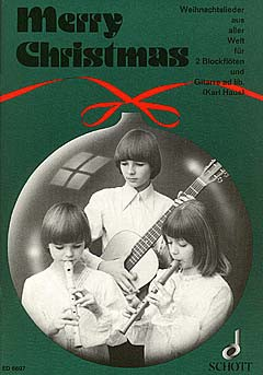 Merry Christmas - 2 Sopranblockflöten und Gitarre