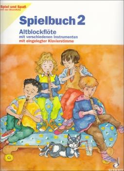 Spiel und Spaß mit der Blockflöte - Spielbuch Band 2 für Altflöte