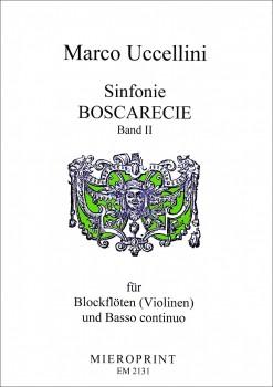 Uccellini, Marco - Sinfonie Boscarecie -  Band 2 1-3 Blockflöten und Bc