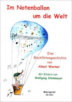 Werner, Almut - Im Notenballon um die Welt -