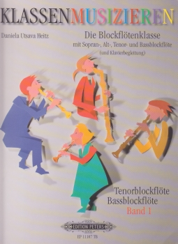 Heitz, Daniela Utsava - Die Blockflötenklasse -  Schülerheft 1 Tenor- und Bassblockflöte