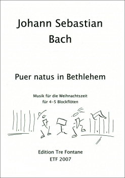Bach, Johann Sebastian - Puer natus in Bethlehem - Blockflöten Quartett SABB / AABB / SATB / STBB