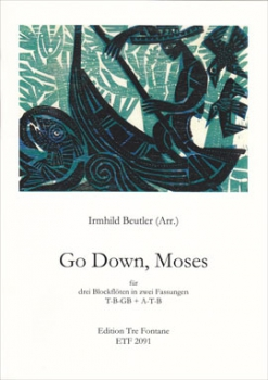Beutler, Irmhild - Go Down, Moses - TBGb oder ATB