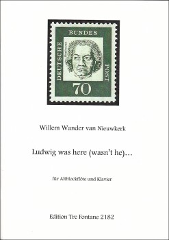 Nieuwkerk, Willem Wander van - Ludwig was here (wasn't he) - Altblockflöte und Klavier