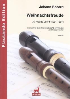 Eccard, Johann - O Freude über Freud - SSAB + ATTGb/Sb