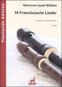 Wilbert, Hermann-Josef - 16 french songs - SA