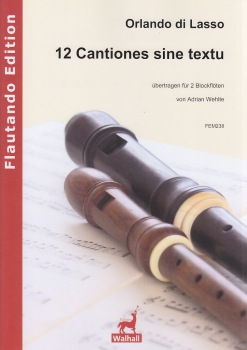 Lasso, Orlando di - 12 Cantiones sine textu - 2 Blockflöten