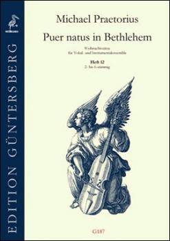Praetorius, Michael - Puer natus in Bethlehem 12 - Blockflötenensemble 2- bis 6-stimmig