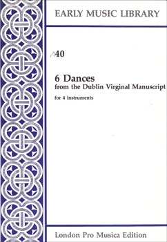 Dublin Virginal Book - 6 Tänze - SATB