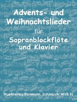 Advents- und Weihnachtslieder - Sopranblockflöte und Klavier