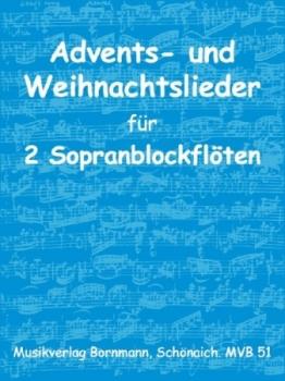 Advents- und Weihnachtslieder - 2 Sopranblockflöten