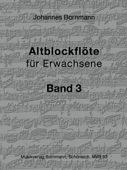 Bornmann, Johannes - Altblockflöte für Erwachsene - Band 3