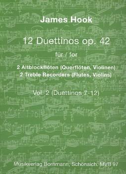 Hook, James - 12 Duettinos op. 42 - Vol. 2 - 2 Altblockflöten