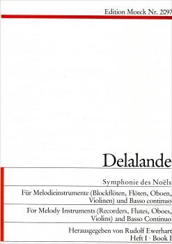 Delalande, Michel-Richard - Symphonie des Noël - Soprano recorder and Bcte + CD