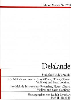 Delalande, Michel-Richard - Symphonie des Noël 2 - Sopranblockflöte und Bc