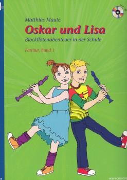 Maute, Matthias - Oskar und Lisa - Band 1 - Sopranstimme